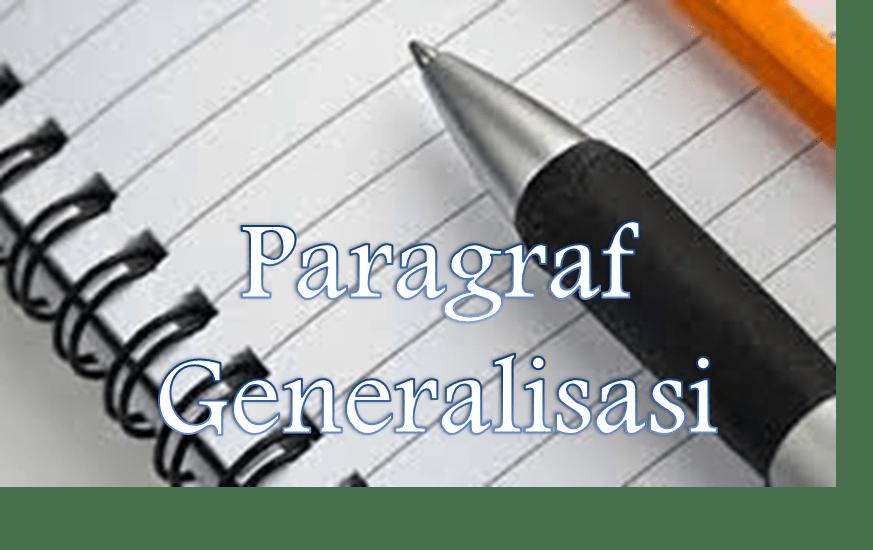 Photo of Contoh Paragraf Induktif Generalisasi Bahasa Indonesia yang Baik dan Benar